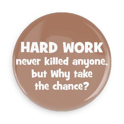 Those Who Work Hard