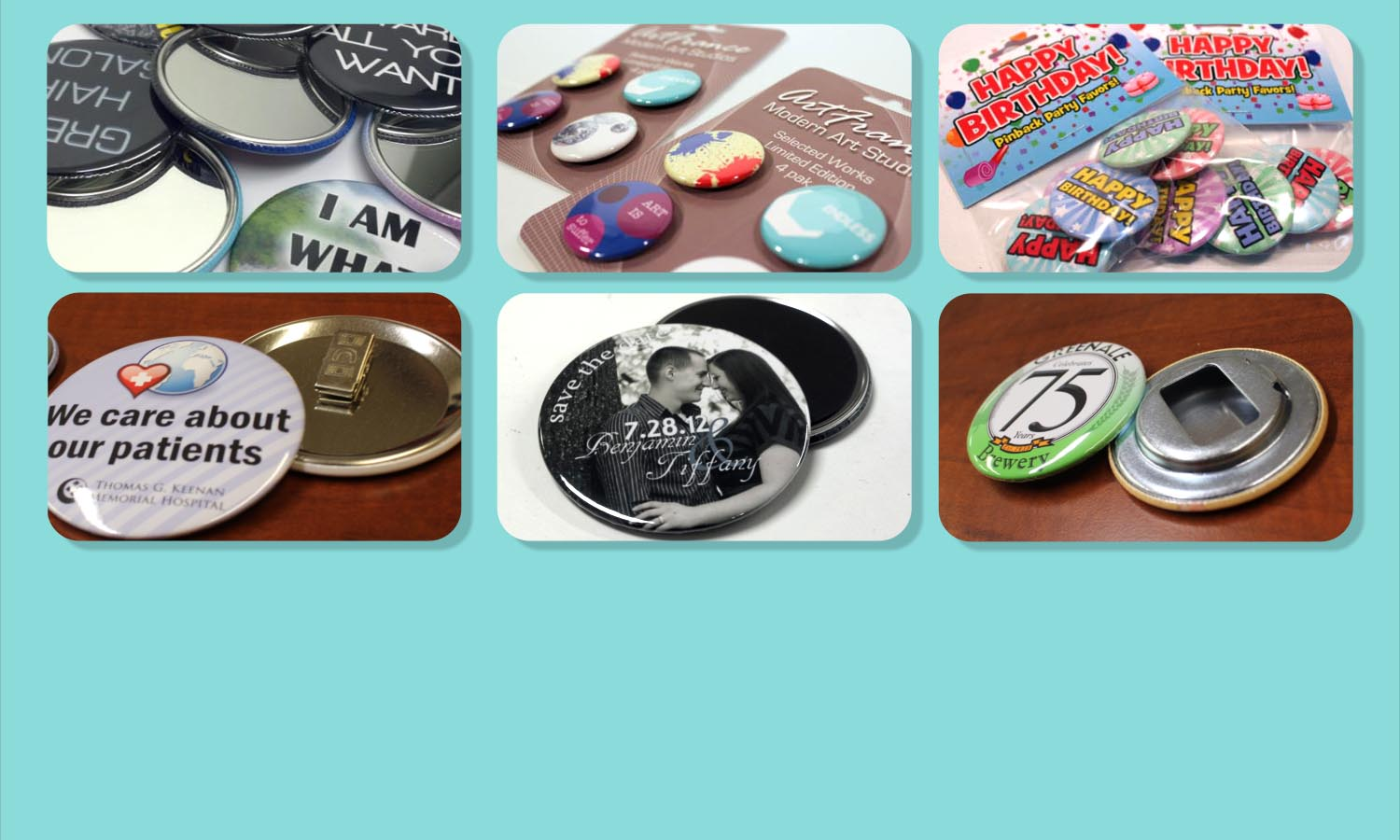 We make magnets, mirrors, bottle openers, and more...