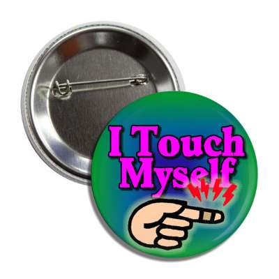touch myself perverse perverted sick gross hand hurt finger sex funny