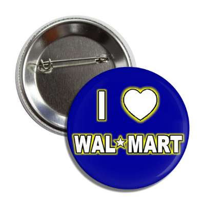 love wal mart supermarket department store popular