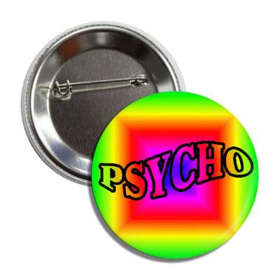 one word psycho insane rainbow