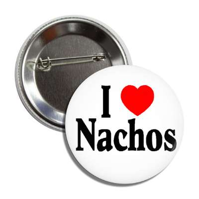 i love nachos mexican taco jalapeno cheese sause dip ball game food chips sombrero fiesta pinata