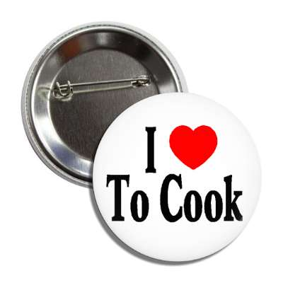 i love to cook heart culinary food chef oven burn stove steamer table plate 5 star eat starve hobby kitchen restaurant dishwasher dishes cuisine prepare meal sautee boil bake fridge refridgerator cooler