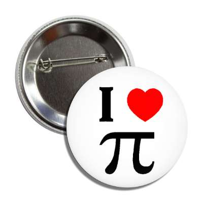 i love pie heart greek symbol letter p alphabet mathamatics circle radius tangent sine cosine hypotenuse pathagorean theorem calculus trigonometry geometry