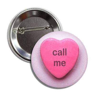 valentines day love call me candy heart