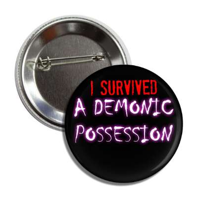 I survived a demonic possession