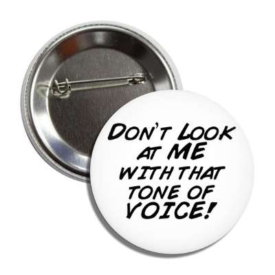 Funny Sayings Funny Buttons - Page: 1 | Pin Badges