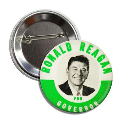 ronald reagan for governor antique buttons political campaign  presidential vintage president nixon ike kennedy reagan america usa american presidents retro
