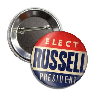 elect russel president antique buttons political campaign  presidential vintage president nixon ike kennedy reagan america usa american presidents retro
