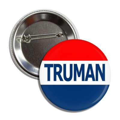 truman antique buttons political campaign  presidential vintage president nixon ike kennedy reagan america usa american presidents retro