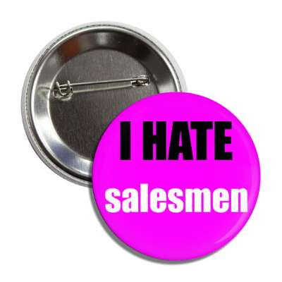 i hate salesmen funny sayings