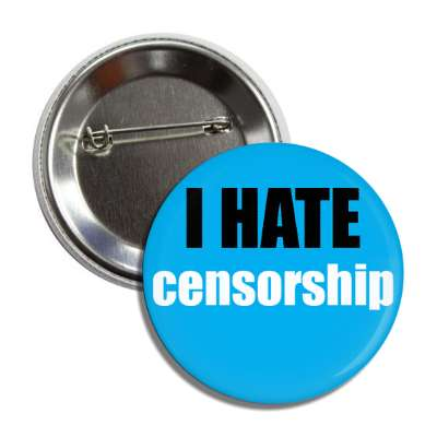 i hate censorship funny sayings