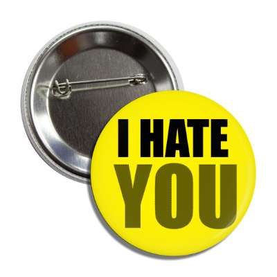 i hate you funny sayings