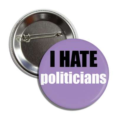 i hate politicians funny sayings