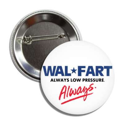 walfart walmart always parody parodies funny sayings hilarious corporate logo mockery