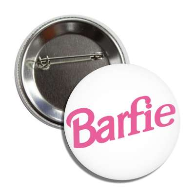 barfie barbie doll parody parodies funny sayings hilarious corporate logo mockery