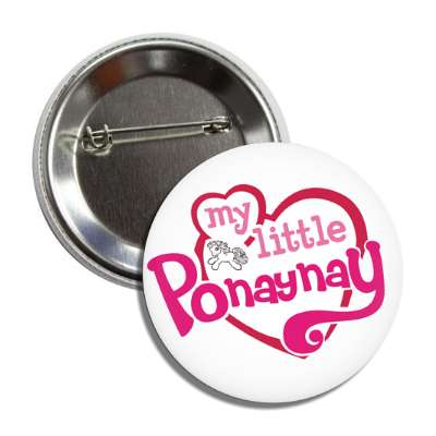 my little ponaynay my little pony parody parodies funny sayings hilarious corporate logo mockery