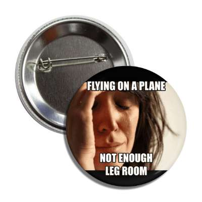 flying on a plane not enough leg room first world problems advice animals internet meme memes funny sayings popular pop reddit 4chan icanhazcheezburger