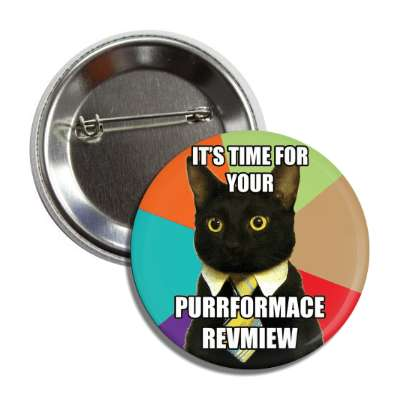 its time for your purrformance revmiew business cat advice animals internet meme memes funny sayings popular pop reddit 4chan icanhazcheezburger