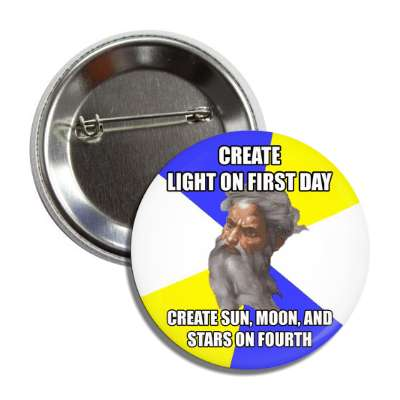 create light on first day create sun moon and stars on fourth advice god advice animals internet meme memes funny sayings popular pop reddit 4chan icanhazcheezburger