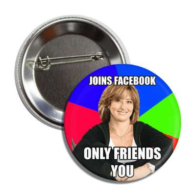 joins facebook only friends you sheltering suburban mom advice animals internet meme memes funny sayings popular pop reddit 4chan icanhazcheezburger