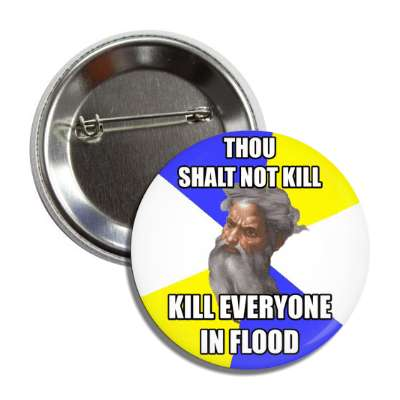 thou shalt not kill kill everyone in flood advice god advice animals internet meme memes funny sayings popular pop reddit 4chan icanhazcheezburger