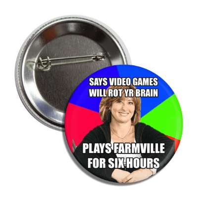 says video games will rot your brain plays farmville for six hours sheltering suburban mom advice animals internet meme memes funny sayings popular pop reddit 4chan icanhazcheezburger