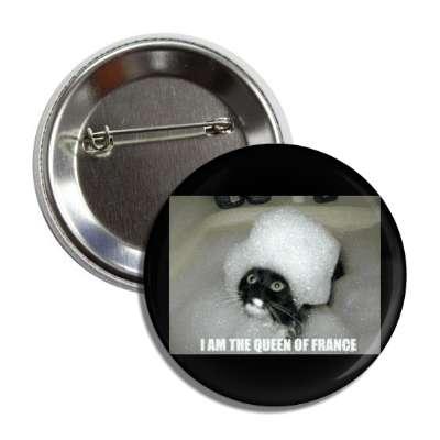 i am the queen of france lolcats kitteh kitties kittens cat cats internet meme memes funny sayings popular pop reddit 4chan