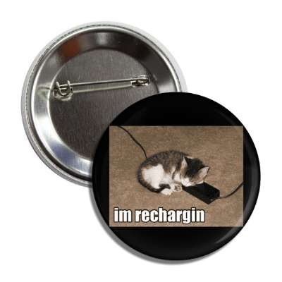 im rechargin lolcats kitteh kitties kittens cat cats internet meme memes funny sayings popular pop reddit 4chan