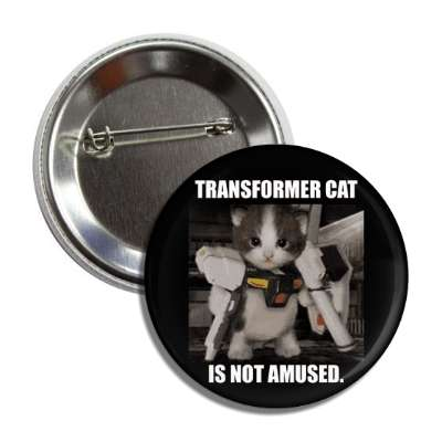 transformer cat is not amused transformers lolcats kitteh kitties kittens cat cats internet meme memes funny sayings popular pop reddit 4chan