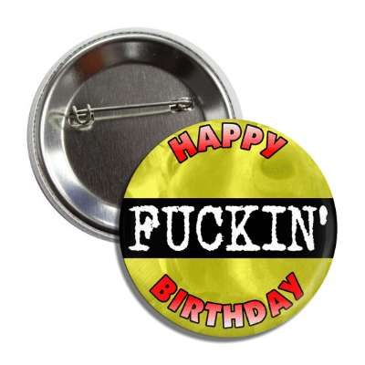 happy fucking birthday bday present gift funny sayings