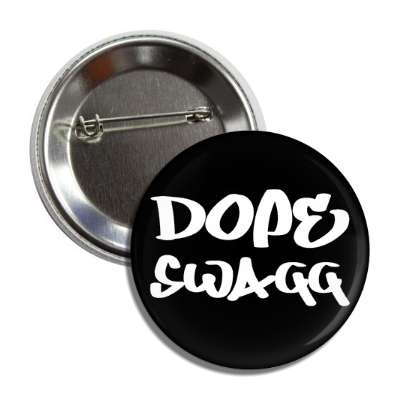 dope swagg made up words funny sayings fashion hip hop rap
