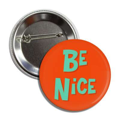 be nice two words funny sayings goofy silly novelty campy hilarious fun