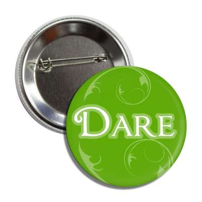 dare one word encouragement inspiration inspiring motivational confidence affirmations affirmation