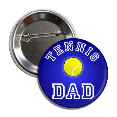 tennis dad sports baseball softball fun recreational activities