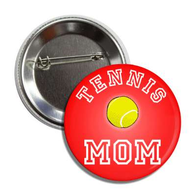 tennis mom sports baseball softball fun recreational activities