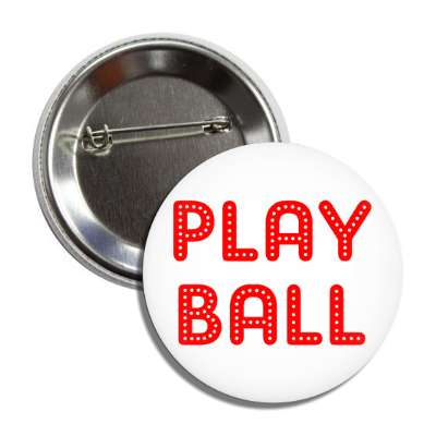 play ball sports baseball softball fun recreational activities