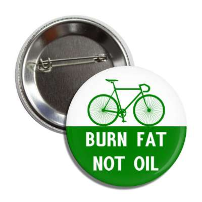 burn fat not oil cycling bicyclist sports fun recreational activities