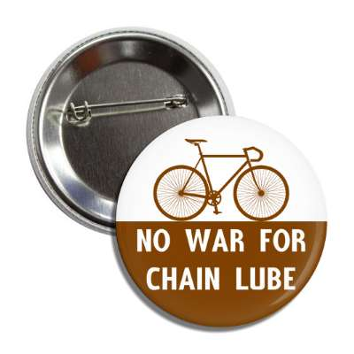 no war for chain lube cycling bicyclist sports fun recreational activities