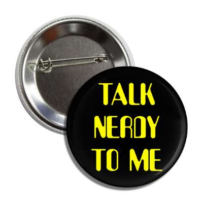 talk nerdy to me nerdy stuff geek humor funny sayings rpg role playing game dice