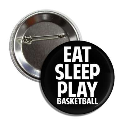 eat sleep play basketball bball sports baseball softball fun recreational activities