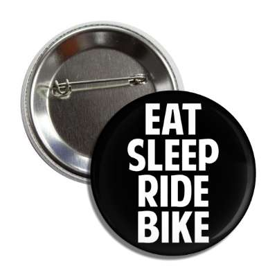 eat sleep ride bike sports baseball softball fun recreational activities