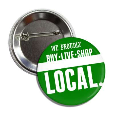 we proudly buy live shop local business associate sales salesman tips happy hour boss employee employer opportunity