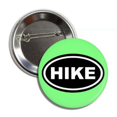 hike hiking outdoors climbing hike sports exploration fun funny sayings camping