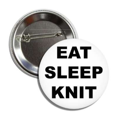 eat sleep knit interests knitting knit crochet yarn hobbies fun funny sheep wool spinning crafts crafty