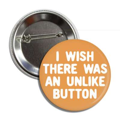i wish there was an unlike button social network geek humor facebook twitter pinterest myspace