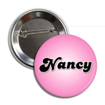 nancy common names female custom name button