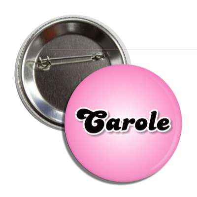 carole common names female custom name button
