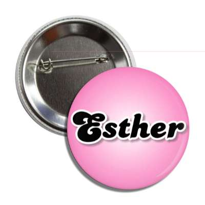 esther common names female custom name button