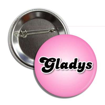 gladys common names female custom name button